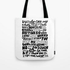 who can say what's best? Tote Bag