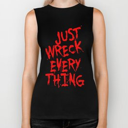 Just Wreck Everything Bright Red Grunge Graffiti Biker Tank