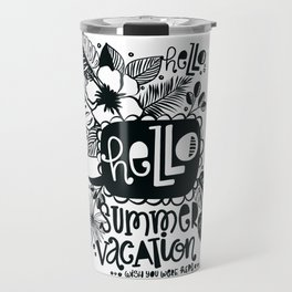 Hello Summer Vacation Travel Mug