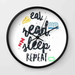 eat read sleep Wall Clock