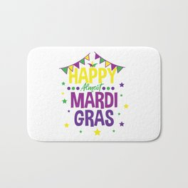 HAPPY ALMOST MARDI GRAS Louisiana Gift Bath Mat