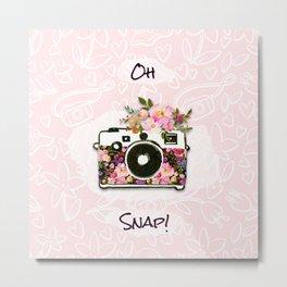Oh Snap! Metal Print