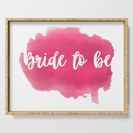 Bride to be - watercolour lettering Serving Tray