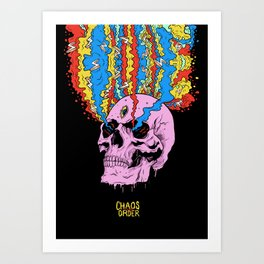 Chaos is my Order Art Print