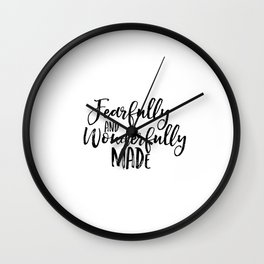 Bible verse art Fearfully and wonderfully made print Psalm 139:14 nursery decor printable wall art Wall Clock