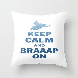 KEEP CALM AND BRAAAP ON Throw Pillow
