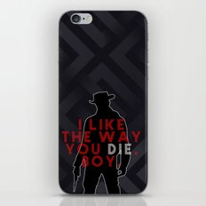 DJANGO I like the way you die, boy. iPhone & iPod Skin
