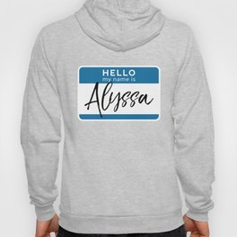Alyssa Personalized Name Tag Woman Girl First Last Name Birthday Hoody