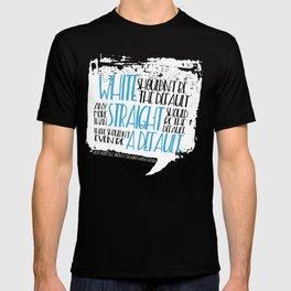 There Shouldn't Be A Default - Simon vs the Homo Sapiens Agenda book quote design T-shirt