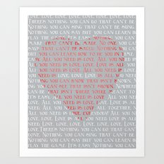 All You Need is... Art Print
