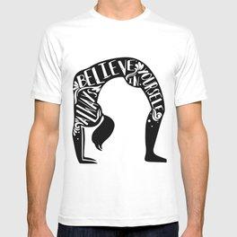 Always believe in yourself T-shirt