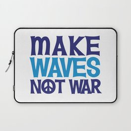 Make Waves Not War, Swim Team Swimmers Laptop Sleeve