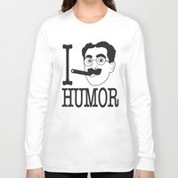 humor Long Sleeve T-shirts featuring I __ Humor by senioritis