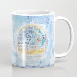 Like a Snow Globe Coffee Mug