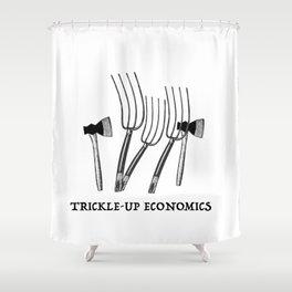 Trickle-Up Economics Shower Curtain