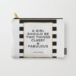 Classy and fabulous Printable art Inspirational print Fashion quote Fashionista Motivational quote Carry-All Pouch