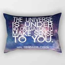 Neil DeGrasse Tyson Quote - Universe Rectangular Pillow