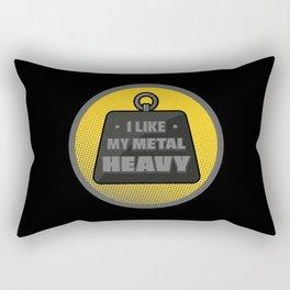 I like my metal heavy Rectangular Pillow