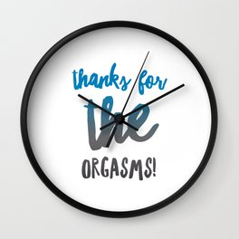 Gift for Husband Wife Boyfriend Girlfriend Wedding Adults Thanks for the Orgasms Wall Clock