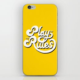Play by the rules iPhone Skin