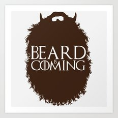 The Beard Collection - Beard is Coming Art Print