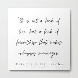 1        | 200319 |  Friedrich Nietzsche Quotes Metal Print