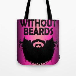 bear quote Tote Bag