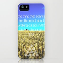 Walk in the dark iPhone Case