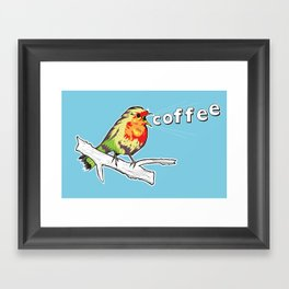 The Early Bird Catches the.... Framed Art Print