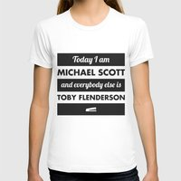 michael scott T-shirts featuring Today I am Michael Scott by The LOL Shop