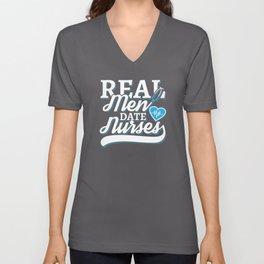 Real men date nurses Unisex V-Neck