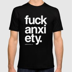 Fuck Anxiety MEDIUM Mens Fitted Tee Black