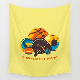 I Can't Sports Today Wall Tapestry