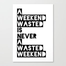 A Weekend Water (Black) Canvas Print