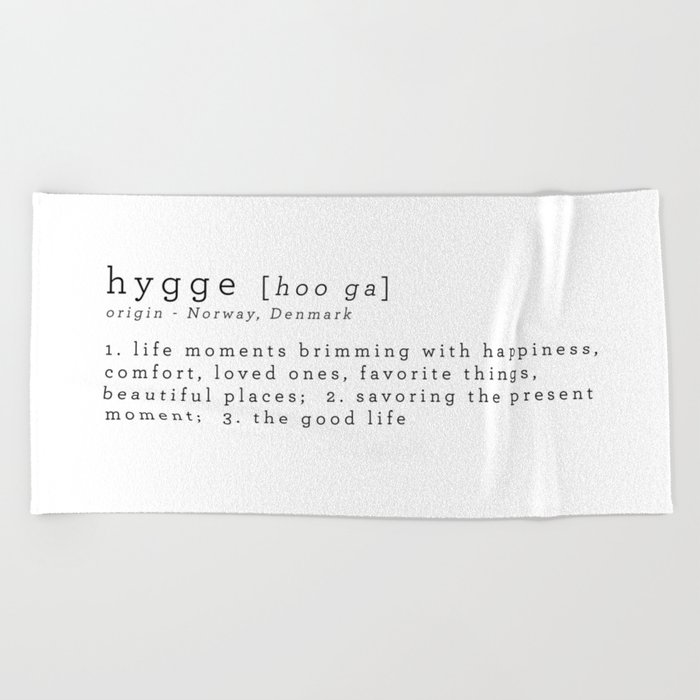 THE MEANING OF HYGGE Beach Towel