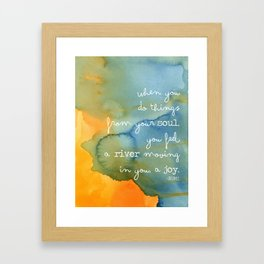 Do Things From Your Soul - Rumi Framed Art Print