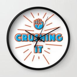 Crushing It Wall Clock