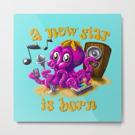 A new star is born - Singing octopus Metal Print
