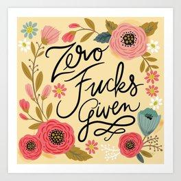 Pretty Sweary: Zero Fucks Given, in Yellow Art Print