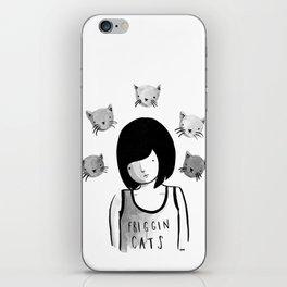 Friggin' Cats iPhone Skin