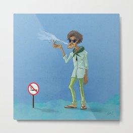 The Smoking Guy Metal Print