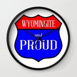 Wyomingite And Proud Wall Clock