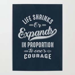 Courage - Motivation Poster