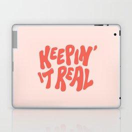 Keepin' It Real Laptop & iPad Skin