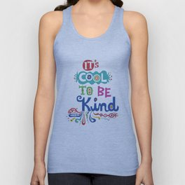 It's Cool To Be Kind Unisex Tank Top