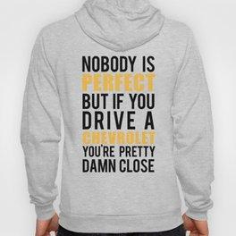 Drive a Chevrolet  Hoody