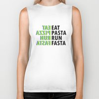 pasta Biker Tanks featuring Eat pasta run fasta by Thomas Official