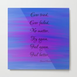 Ever Tried Paint background Metal Print