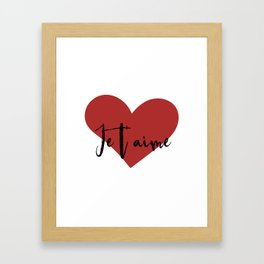 Je t'aime - Love Heart Valentines Day quote Framed Art Print