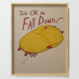 Its OK to Fall Down Serving Tray